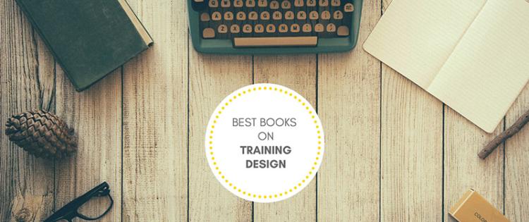 The Best Books on Training Design
