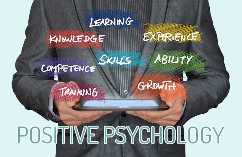 positive-psychology - skills: learning, knowledge, competence, training, growth, ability, experience
