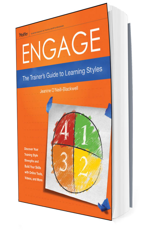 Engage: The Trainer's Guide to Learning Styles by Jeanine O'Neill Blackwell