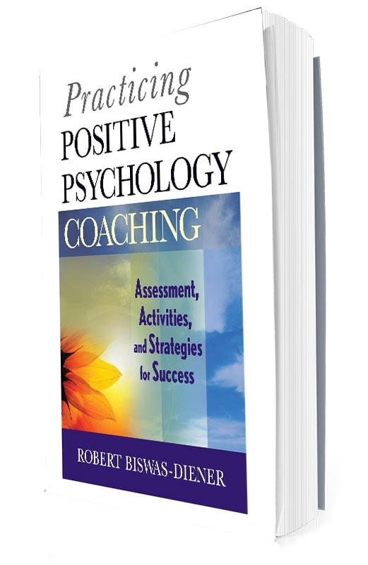 Practicing-Positive Psychology Coaching
